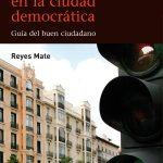 Luces en la ciudad democrática